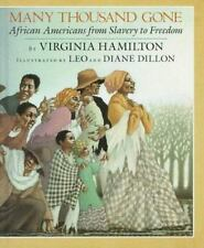Many Thousand Gone: African Americans from Slavery to Freedom A Borzoi book