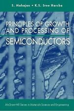 Principles of Growth and Processing of Semiconductors, Mahajan, Subash, Good Boo