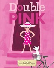 Double Pink - Acceptable - Feiffer, Kate - Paperback