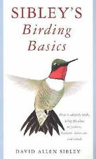 Sibley's Birding Basics: How to Identify Birds, Using the Clues in Feathers, Hab