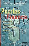 Wiley Investment Ser.: Puzzles of Finance : Six Practical Problems and Their...