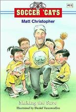 Soccer 'Cats #11: Making the Save (Soccer 'cats)-ExLibrary