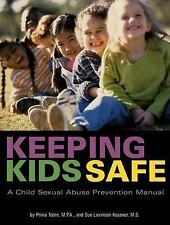 Keeping Kids Safe: A Child Sexual Abuse Prevention Manual-ExLibrary