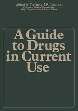 A Guide to Drugs in Current Use (2012, Paperback)