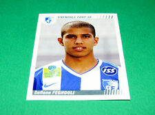 N°95 SOFIANE FEGHOULI GRENOBLE FOOT 38  PANINI FOOT 2009 FOOTBALL 2008-2009