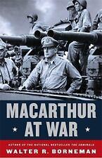 MacArthur at War: World War II in the Pacific, Borneman, Walter R., New Book
