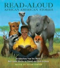 Read-Aloud African-American Stories: 40 Selections from the World's Best-Loved S