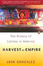 Harvest of Empire: A History of Latinos in America Juan Gonzalez Paperback