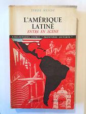 L'AMERIQUE LATINE ENTRE EN SCENE 1952 MENDE ESPRIT FRONTIERE OUVERTE ILLUSTRE