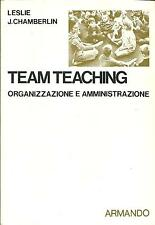 TEAM TEACHING, L. J. Chamberlin, Armando, Roma 1974 **J93
