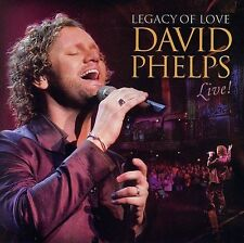 Legacy of Love: David Phelps Live Cd & Dvd Set