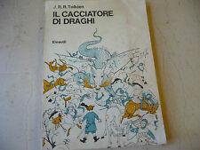 """IL CACCIATORE DI DRAGHI""""di TOLKIEN-libro BROSSURATO ed.EINAUDI 1979""""RARO- A1"""