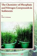 The Chemistry of Phosphate and Nitrogen Compounds in Sediments by Han L....