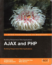 BUILDING RESPONSIVE WEB APPLICATIONS AJAX AND PHP FROM TECH TO SOLUTIONS - NICE