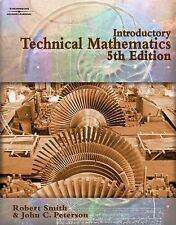 Introductory Technical Mathematics by John Peterson and Robert D. Smith (2006, P