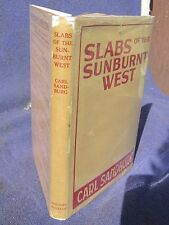 Rare First State Carl Sandburg SLABS OF THE SUNBURNT WEST !st Ed. 1922 in D/J