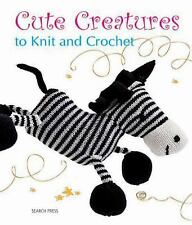 Cute Creatures to Knit and Crochet, Search Press, New Books