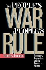 From People's War to People's Rule: Insurgency, Intervention, and the -ExLibrary