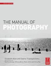 The Manual of Photography, Triantaphillidou, Sophie, Allen, Elizabeth, New Condi