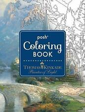 Posh Adult Coloring Book: Thomas Kinkade Designs for Inspiration and...