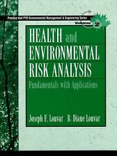 Health and Environmental Risk Analysis Volume 2: Fundamentals with Applications