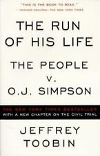 The Run of His Life : The People v. OJ Simpson by Jeffrey Toobin (Paperback)