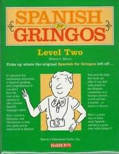 Spanish For Gringos Level Two Book/Cassette Package by Harvey M.S., Wiliam C.