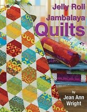 Jelly Roll Jambalaya Quilts by Jean Ann Wright (2014, Stapled)