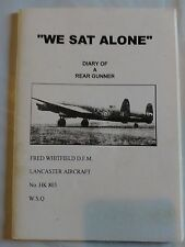 We Sat Alone Hand Signed WW2 Book AFTAL COA Lancaster Military