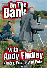 ON THE BANK WITH ANDY FINDLAY   PELLETS  FEEDER & POLE - DVD - REGION 2 UK
