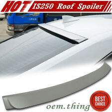 Painted Lexus IS250 IS300h IS F Sport D Type Rear Roof Window Spoiler Wing 4D 15