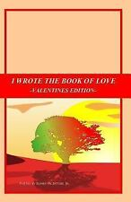 Valentines Edition: I Wrote the Book of Love : Valentines Edition (2014,...