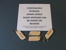 BEECH HARDWOOD KEYRINGS, NAMES ADDED.HAND CUT and POLISHED,£1-25 each+post-99p