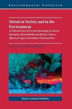 Environmental Pollution: Metals in Society and in the Environment : A...