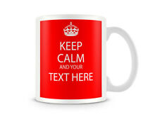 KC_211 KEEP CALM AND YOUR TEXT, ANY COLOUR GIFT MUG CUP RETRO PERSONALISED
