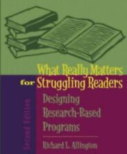 What Really Matters for Struggling Readers: Designing Research-Based Programs 2