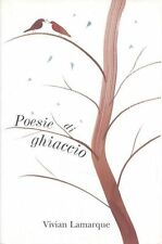 Poesie di ghiaccio. Poesie di Vivian Lamarque - Libro per ragazzi Ed. Einaudi