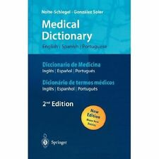 Medical Dictionary/Diccionario de Medicina/Dicionário de termos médicos: English