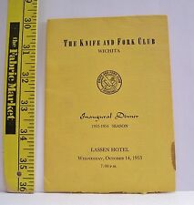 THE KNIFE & FORK CLUB INAUGURAL DINNER PROGRAM 1953-1954 SEASON WICHITA  KANSAS