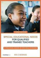 Special Educational Needs for Qualified and Trainee Teachers: A Practical...