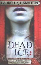 DEAD ICE: An Anita Blake Vampire Hunter novel. Laurell K Hamilton HARDBACK.