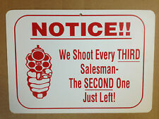 Notice!! We Shoot Every Third Funny Gift PVC  Street Sign bar man cave 8.5 x12