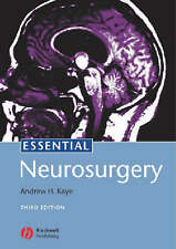 Essential Neurosurgery by Andrew Kaye (Paperback, 2005)