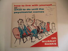 "DR MURRAY BANKS ~ ""..What to do until the Psychiatrist Comes""  ~ Autographed"