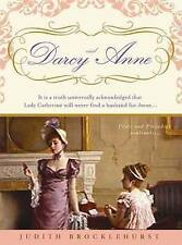 Darcy and Anne (Pride & Prejudice Continues),Judith Brocklehurst,New Book mon000