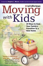Moving with Kids - 25 Ways to Ease Your Family's Transition to a New Home