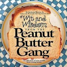 Wit and Wisdom from the Peanut Butter Gang: A Collection of Wise Words from You
