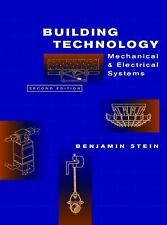 Building Technology: Mechanical and Electrical Systems, 2nd Edition