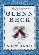 The Snow Angel by Nicole Baart and Glenn Beck (2011, Hardcover)