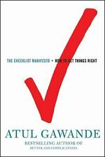 The Checklist Manifesto: How to Get Things Right, Atul Gawande, Good Condition,